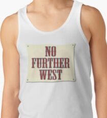 No Further West Tank Top