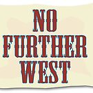 No Further West by Gordy Grundy