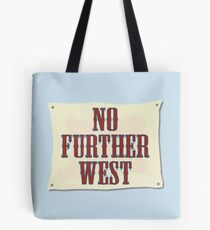 No Further West Tote Bag