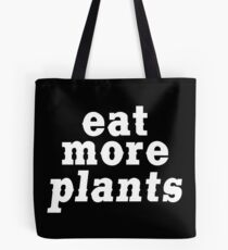 eat more plants (western) Tote Bag