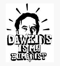 Dawkins is my Humanist Photographic Print