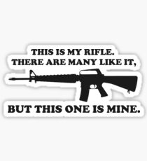 This is my rifle Sticker