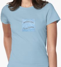 Drake Gyalchester Qoute Ice Blue Mink Tumblr Womens Fitted T-Shirt