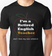 I'm a Retired English Teacher T Shirt T-Shirt