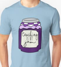 Teaching is my jam Unisex T-Shirt