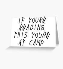 If You're Reading This You're at Camp Drake Album Inspired Greeting Card