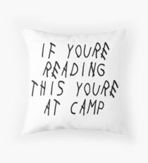 If You're Reading This You're at Camp Drake Album Inspired Throw Pillow
