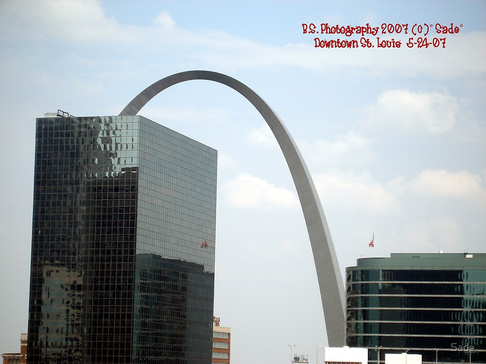 The Arch St. Louis by Sade