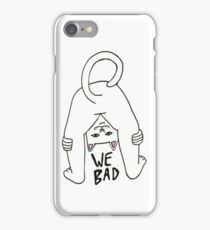 Rip n Dip We Bad iPhone Case/Skin