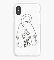 Rip n Dip We Bad iPhone Case/Skin