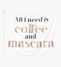 Rose gold beauty - all I need is coffee and mascara Wall Tapestry
