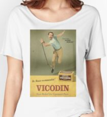 Dr. House Vicodin Recommended Women's Relaxed Fit T-Shirt