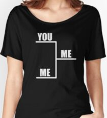 You Vs. Me Bracket Women's Relaxed Fit T-Shirt