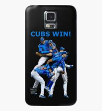 Cubs Win! Case/Skin for Samsung Galaxy
