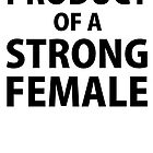 Product of Strong Female by erenold