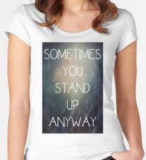 Sometimes.... Women's Fitted Scoop T-Shirt