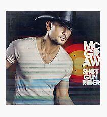 Tim McGraw Shot Gun Rider Photographic Print
