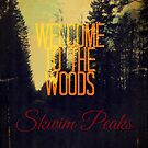 Welcome to the Woods by EvePenman