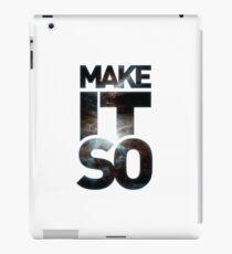 Make It So iPad Case/Skin