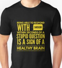 Cute and Cool Funny Merchandise - Respond With Sarcasm - Best Gift for Men, Women, Mom, Dad, Boyfriend, Girlfriend, Husband, Wife, Him, Her, Couples, Grandma, Brother or Friends Unisex T-Shirt
