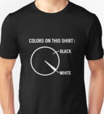 Colors On This Shirt Black And White Unisex T-Shirt