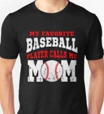 838e5f78 My Favorite Baseball Player Calls Me MOM Slim Fit T-Shirt