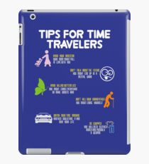 tips for time travelers iPad Case/Skin