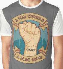 A Slave Obeys Graphic T-Shirt