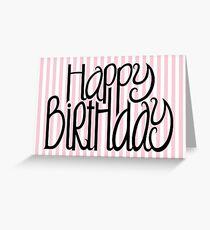 Happy Birthday Pink Stripes Greeting Card