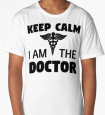 Keep Calm I'm The Doctor Long T-Shirt