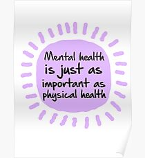Purple | Mental health is just as important as physical health Poster