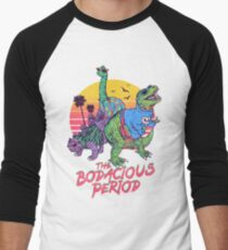 The Bodacious Period Men's Baseball ¾ T-Shirt