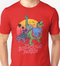 The Bodacious Period Slim Fit T-Shirt