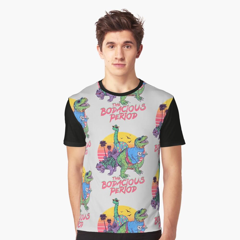 Die Bodacious-Periode Grafik T-Shirt