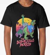 The Bodacious Period Long T-Shirt