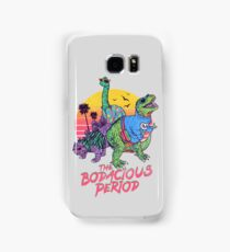 The Bodacious Period Samsung Galaxy Case/Skin