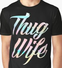 Thug Wife Life Graphic T-Shirt
