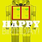 Happy Birthday! Yellow Robot by EvePenman