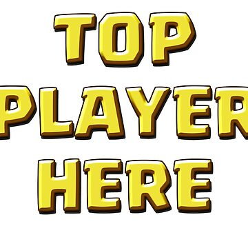 TOP PLAYER by ADHDDESIGN