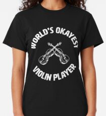 Violinist | Worlds Okayest Violin Player Classic T-Shirt