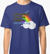 Somewhere Over The Rainbow Classic T-Shirt