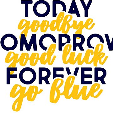 Today, Tomorrow, Forever - Great for grad cards! by stickybad