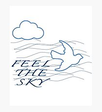 Feel The Sky Photographic Print