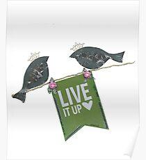 Live It Up - Blackbirds Poster