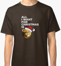 ROBUST BEAR ALL I WANT FOR CHRISTMAS Classic T-Shirt