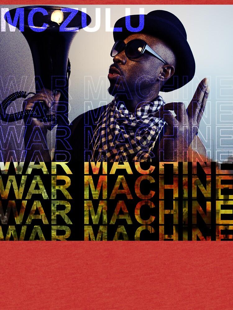 MC ZULU - War Machine (Print) by mczulu