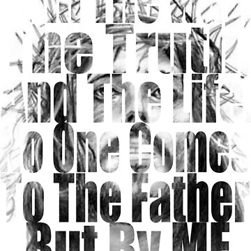 Jesus Christ I Am The Way, The Truth and The Life. by Roland1980
