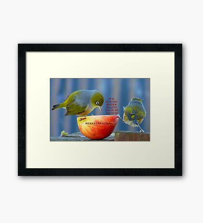 It is always better to give than to receive! - Christmas card - NZ  Framed Print