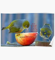 It is always better to give than to receive! - Christmas card - NZ  Poster