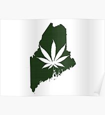 Marijuana Leaf Maine Poster